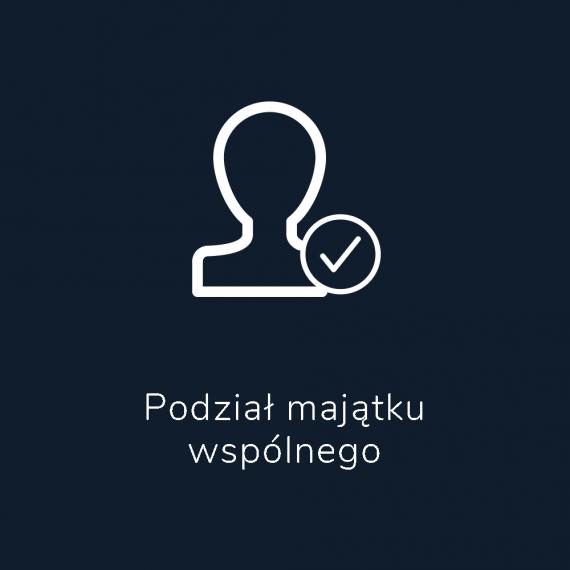 Podział majątku wspólnego - Kancelaria Prawna Leszno